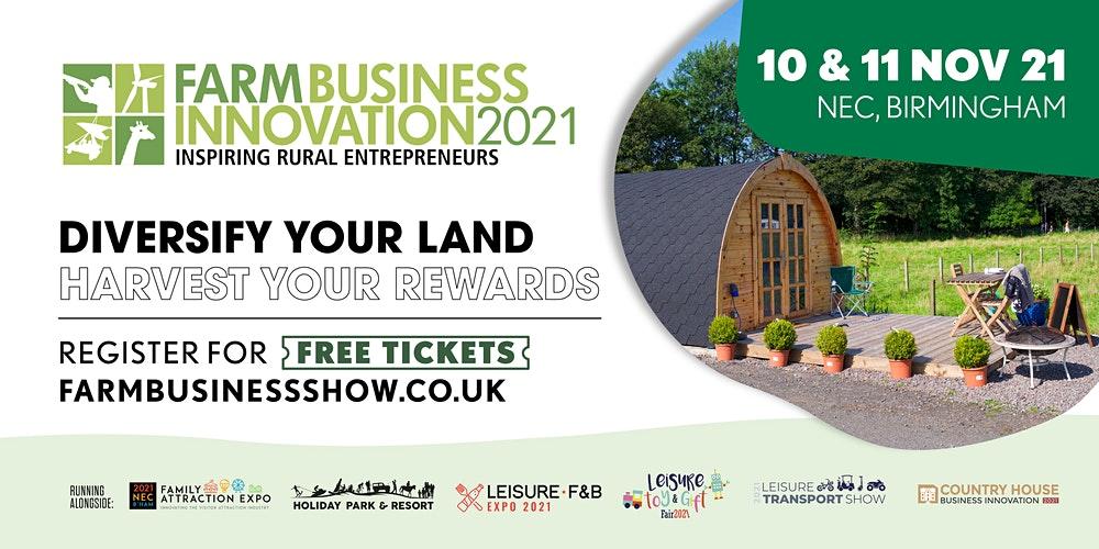 Farm Business Innovation 2021 – 10-11 NOV 2021, Birmingham, UK
